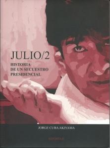El libro que cuenta esta historia, del boliviano Jorge Cuba Akiyama.
